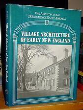 Village Architecture Of Early New England; Salem, Danvers, Deerfield, Watertown