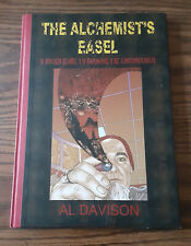 The Alchemist's Easel : A Rough Guide to...by Al Davison (2011, Hardcover)