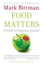 Food Matters: A Guide to Conscious Eating with Mor
