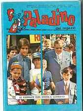 Il Paladino dei Ragazzi! N.7 del 1971! Ottimo! Rivera! Edizioni Panini!!