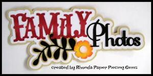 FAMILY PHOTO 'S title scrapbook  premade paper piecing by Rhonda