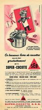 J- Publicité Advertising 1957 Autocuiseur la super-cocotte SEB