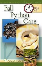 Quick & Easy Ball Python Care by Sutherland, Colette