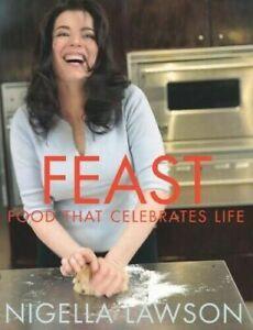 Feast: Food That Celebrates Life - New Book Lawson, Nigella  #X2574 U