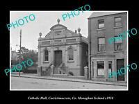OLD POSTCARD SIZE PHOTO CATHOLIC HALL CARRICKMACROSS MONAGHAN IRELAND c1910