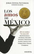 NEW Los amos de Mexico (Spanish Edition) by Jorge Zepeda Patterson