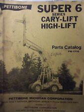 Pettibone Super 6 Cary-Lift High-Lift Parts Manual Catalog Construction Forklift