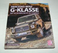 Bildband - Mercedes Benz G-Klasse W 460 / W 461 / W 463 G-Modell Geländewagen
