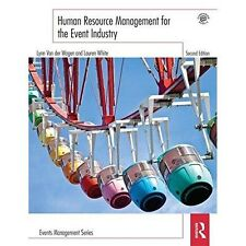 Human Resource Management for the Event Industry by Lauren White, Lynn Van...