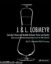 Fachbuch J. & L. Lobmeyr, Zwischen Vision und Realität, STATT 39,95 EURO OVP NEU