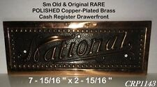 RARE OLD Sm Copper-Clad National 216 Candy Cash Register Drawerfront POLISHED