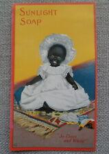 SUNLIGHT SOAP SO CLEAN & WHITE ANTIQUE ADVERTISING BLACK CHILD w/DOLL AMERICANA