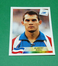 N°401 ALBERT NADJ JUGOSLAVIJA PANINI FOOTBALL FRANCE 98 1998 COUPE MONDE WM