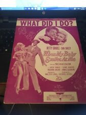 Sheet Music: What did I do ( When my Baby Smiles at me) 1948