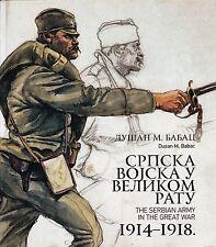 SRPSKA VOJSKA U VELIKOM RATU 1914 - 1918