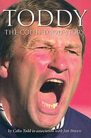 Toddy - The Colin Todd Story - Manager Autobiography - Derby County - book