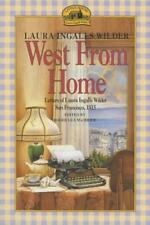 West from Home: Letters of Laura Ingalls Wilder, San Francisco, 1915 von Laura Ingalls Wilder (1976, Taschenbuch)