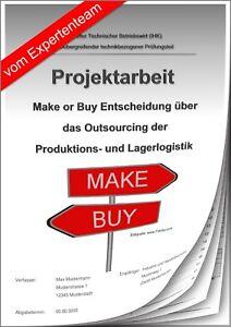 Projektarbeit Technischer Betriebswirt TBW & Präsentation IHK Make or Buy