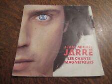45 tours JEAN-MICHEL JARRE les chants magnetiques part 1 & 2