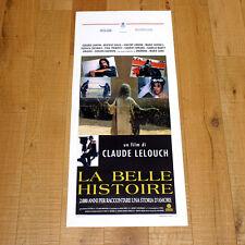 LA BELLE HISTOIRE locandina poster Lanvin Béatrice Dalle Lindon Lelouch T66