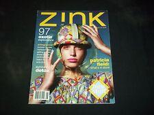 2006 SUMMER ZINK MAGAZINE - PATRICIA FIELD - FASHION & STYLE - F 2038