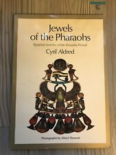 Cyril Aldred: Jewels of the Pharaohs: Egyptian Jewelry of the Dynastic Period