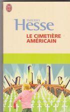 Thierry Hesse - Le cimetière américain - prix R.Walser . Vosges .11/9