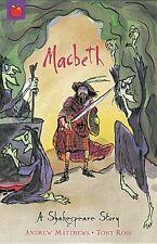 Macbeth: Shakespeare Stories for Children,Andrew Matthews,William Shakespeare,T