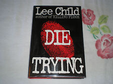 Die Trying by Lee Child   *SIGNED*  -JA-