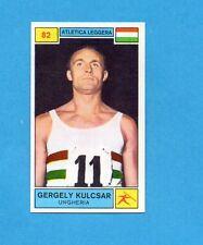 CAMPIONI SPORT 1969-70-PANINI-Figurina n.82- KULCSAR -UNGHERIA-ATLETICA L.-Rec
