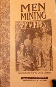 Men Mining & Machines Hardrock mining in Summit County Colorado  HO S O On3 HOn3