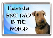 """Airedale Terrier Dog Fridge Magnet """"I have the BEST DAD IN THE WORLD"""""""