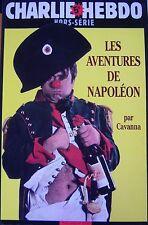 CHARLIE HEBDO HORS SERIE N° 17 de 2002 LES AVENTURES DE NAPOLEON par CAVANNA