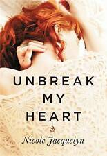 Unbreak My Heart (Fostering Love)-ExLibrary