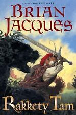 Rakkety Tam: A Tale from Redwall by Brian Jacques c2004, Hardcover 1st Edition