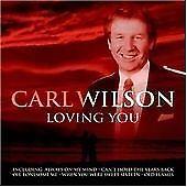 Carl Wilson - Loving You (2006)