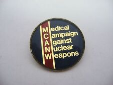 UK British Pin Button: MCANW Medical Campaign Against Nuclear Weapons