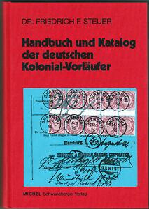 Dr. Steuer, deutsche Kolonial-Vorläufer, Handbuch / Katalog, gebraucht