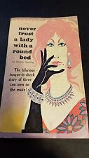 Never Trust a Lady in a Round Bed: Sterling 1966. Sleaze/GGA/Fiction/Adult E-106
