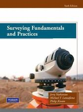 Surveying Fundamentals And Practices (6th Edition): By Jerry A. Nathanson P.E...