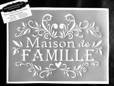 Pochoir Adhésif Réutilisable 30 x 20 cm Affiche Maison De Famille  / Made in FR