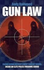 Gun Law: Fighting Britain's Deadliest Gangs - Inside an Elite Police Firearms Un