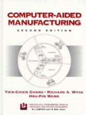 Computer-Aided Manufacturing by Tien-Chien Chang: New