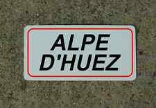 Alpe D'Huez ROAD SIGN METAL TOUR DE FRANCE Bike Race ROUTE Mtn Climb