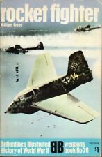 ROCKET FIGHTER BALLANTINES ILLUSTRATED HISTORY OF WORLD WAR II By William NEW