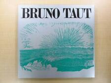Bruno Taut 1984 Architecture Exhibition Catalog