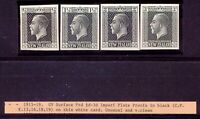 AU$ NEW ZEALAND 1915 ½, 1 ½, 2 + 3 d George V PROOFS in black on thin cardboard