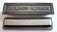 Agrafe barrette TROUPES ALPINES pour médailles militaires diverses.