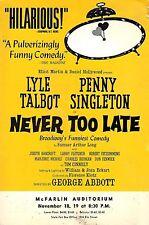"Lyle Talbot ""NEVER TOO LATE"" Penny Singleton / George Abbott 1964 Dallas Flyer"