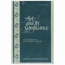 Art and Its Significance: An Anthology of Aesthetic Theory by